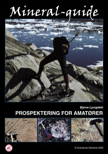 Mineral-guide - Prospektering for amatører (5.91 MB) - Ujarassiorit