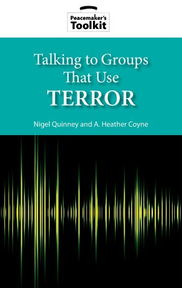 Talking to Groups that Use Terror.pdf - United States Institute of Peace