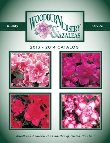 2013 - 2014 Catalog - Woodburn Nursery & Azaleas