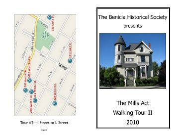 The Mills Act Walking Tour II 2010 - Benicia Historical Society