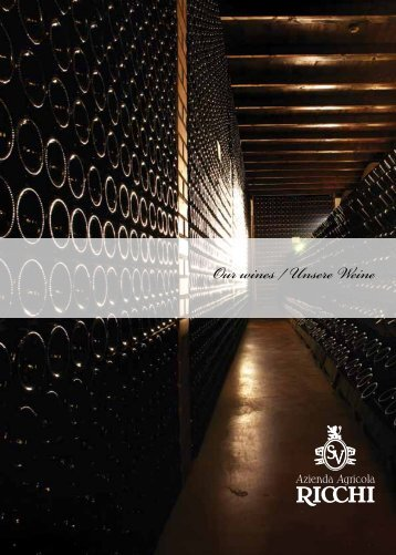 Our wines / Unsere Weine - Cantina Ricchi