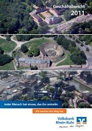 Download Geschäftsbericht 2011 - Volksbank Rhein-Ruhr eG