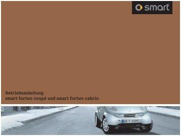 Betriebsanleitung - smart fortwo cabrio und coupé 450 - Smart.de