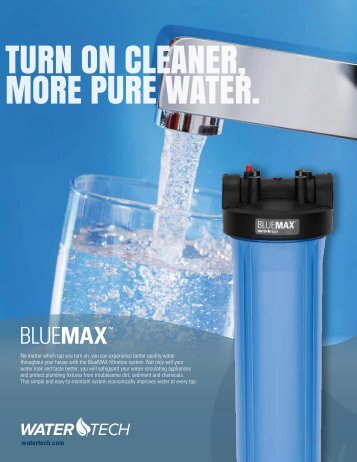 TURN ON CLEANER, MORE PURE WATER. - Water Tech Industries