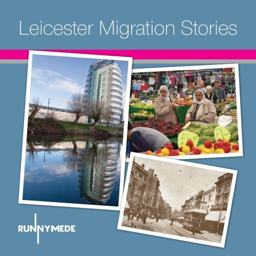 Leicester Migration Stories - Making Histories
