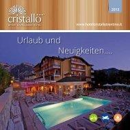 Urlaub und Neuigkeiten…. - Hotel Cristallo