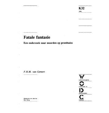 Fatale fantasie; een onderzoek naar moorden op prostituées - WODC