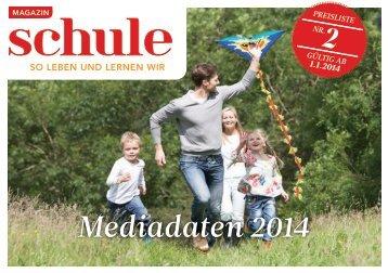 Mediadaten 2014 - Magazin SCHULE