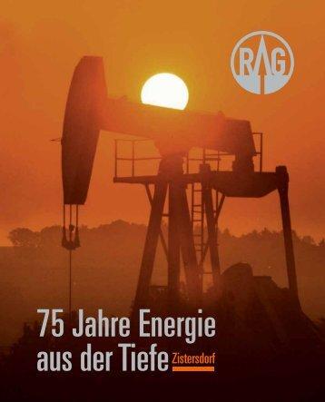 Zistersdorf: 75 Jahre Energie aus der Tiefe - RAG
