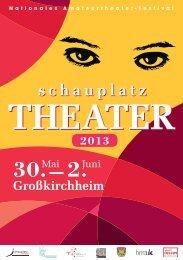 Programm schauplatz.theater 2013 - Theater Service Kärnten