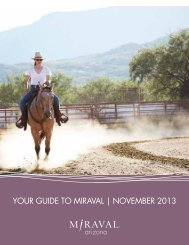 YOUR GUIDE TO MIRAVAL | NOVEMBER 2013 - Miraval Resorts