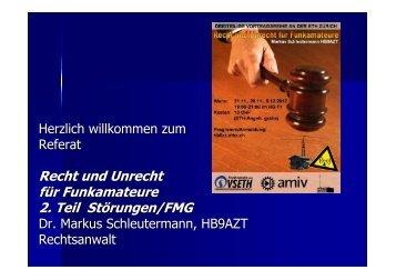 Recht und Unrecht für Funkamateure 2. Teil Störungen/FMG - HB9ZZ