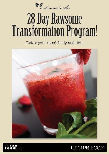 the 28 Day Rawsome Transformation Program! - The Raw Food ...