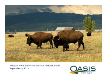 Investor Presentation – Acquisition ... - Oasis Petroleum