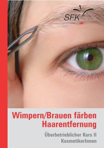 Unterlagen ÜK II – Wimpern/Brauen färben Haarentfernung