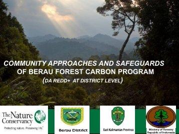 BERAU FOREST CARBON PROGRAM (BFCP) - REDD+ SES