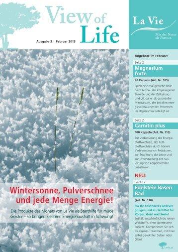 View of Life Ausgabe 2 | Februar 2013 - La Vie
