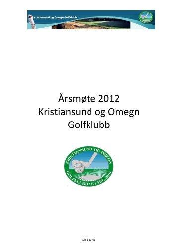 referat og årsmøte pakke 2012 - Kristiansund og Omegn golfklubb