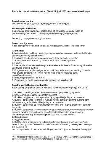 Faktablad om lukkeloven – lov nr. 606 af 24. juni ... - Erhvervsstyrelsen