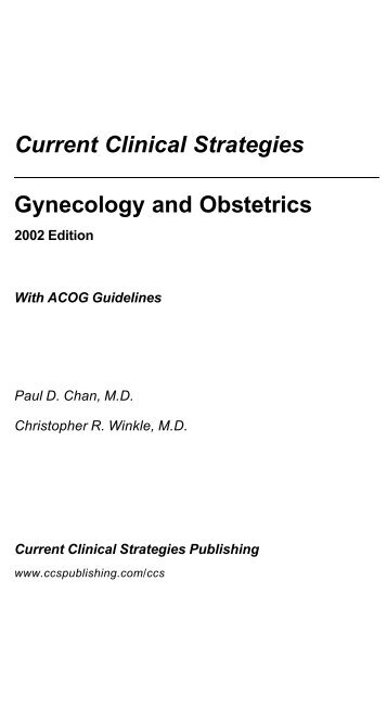 Current Clinical Strategies Gynecology and Obstetrics - Urogyn.org
