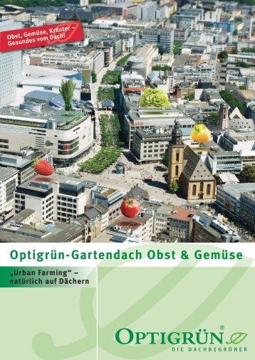 Optigrün-Gartendach Obst & Gemüse - Optigrün international AG
