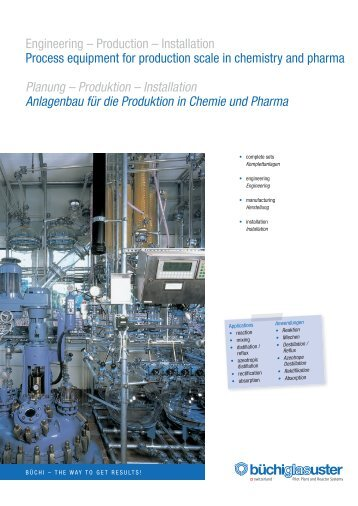 Planung - Produktion - Büchi Glas Uster AG