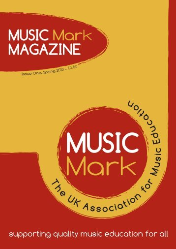 Download Music Mark Magazine: Issue One, Spring 2013