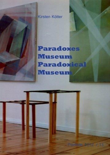 Paradoxes Museum Paradoxical Museum - Kirsten Kötter