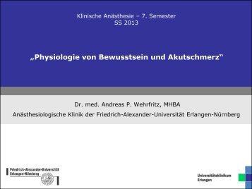 """""""Physiologie von Bewusstsein und Akutschmerz"""""""