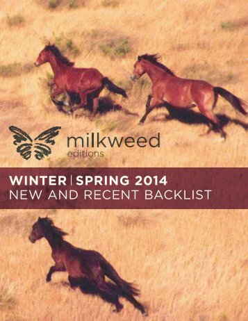 WINTER | SPRING 2014 - Milkweed Editions