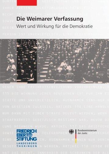Die Weimarer Verfassung - Wert und Wirkung für die Demokratie