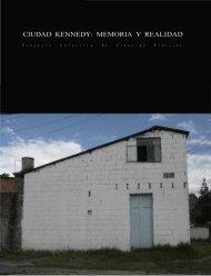 CIUDAD KENNEDY: MEMORIA Y REALIDAD - Fotografia Colombiana