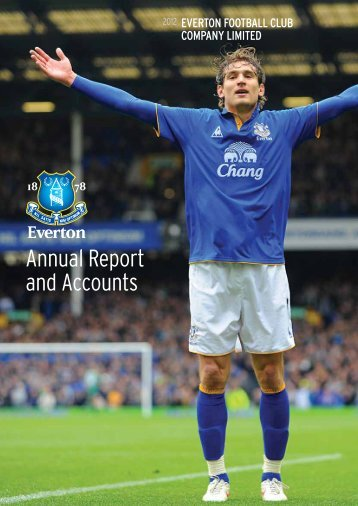 Annual Report And Accounts 2012 - Everton Football Club
