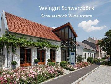 Power Point Präsentation 2013 - Weingut Schwarzböck