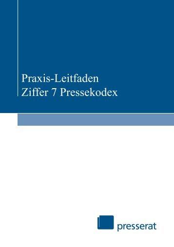 Praxis-Leitfaden Ziffer 7 Pressekodex - Deutscher Presserat