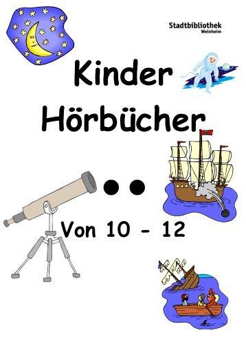 Hörbuch-Liste für Kinder von 10 - 12 Jahren - Stadt Weinheim