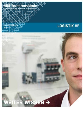 Studienführer Dipl. Techniker/in HF Logistik - ABB Technikerschule