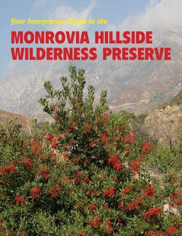 Hillside Preserve Interpretive Guide - City of Monrovia, California