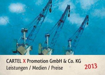 CARTEL X Promotion GmbH & Co. KG Leistungen / Medien / Preise