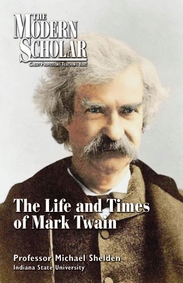 a research on the life and times of mark twain  1 mark twain research paper mark twain was a very  the life of mark twain begins with him  i would believe these times were pretty difficult for.