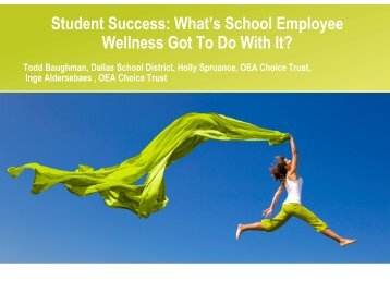 What's School Employee Wellness Got To Do With It?