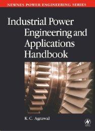 Newnes Power Engineering Series: Industrial Power Engineering ...