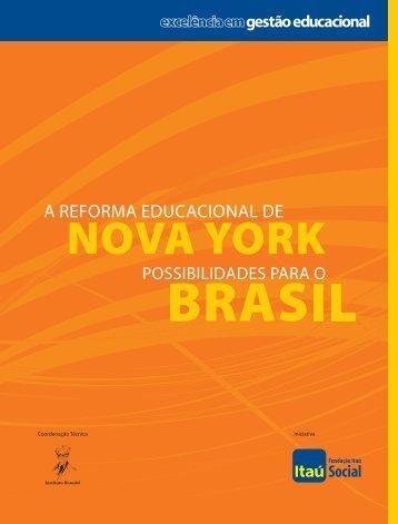 A Reforma Educacional de Nova York - Fundação Itaú Social