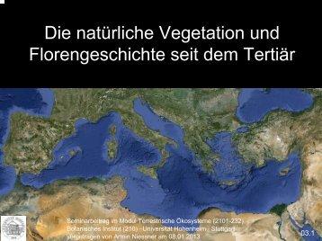 03_Die natürliche Vegetation und Florengeschichte seit dem ...