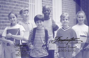 Annual Report 2005-2006 - Farmington Public Schools
