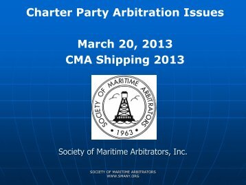 Charter Party Arbitration Issues March 20, 2013 CMA Shipping 2013