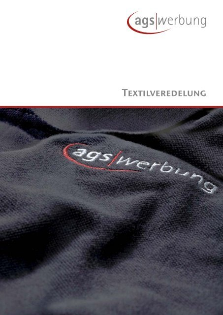 Textilveredelung - ags werbung