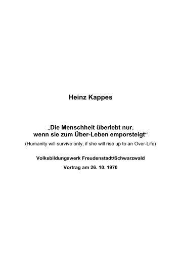 T-0060 - Die Menschheit überlebt nur, wenn sie zum ... - Heinz Kappes