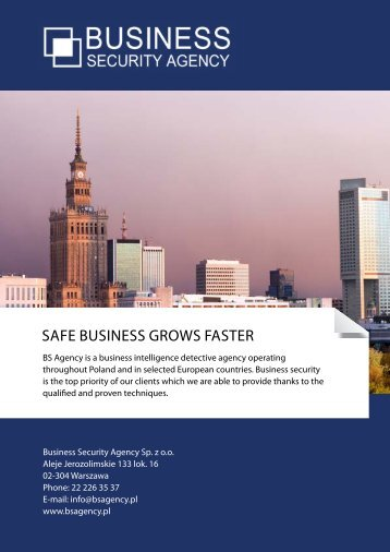 Safe buSineSS growS faSter - Business Security Agency