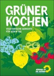 vegetarische gerichte für jeden tag - Bündnis 90/Die Grünen im ...